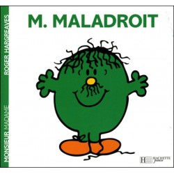 Monsieur Maladroit