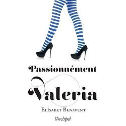 Passionnément Valeria -...