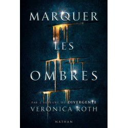 Marquer les ombres - Tome 1...