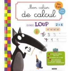 Le Loup - : Mon cahier de...