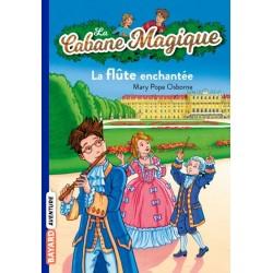 Cabane Magique - La flûte...