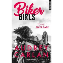 Biker Girls - Tome 1 -...
