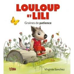 Louloup et Lili - : Graines...