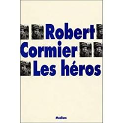 Les Héros de Robert Cormier