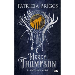 Mercy Thompson - Tome 1...