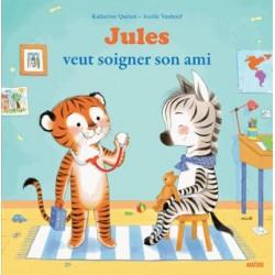 Jules veut soigner son ami