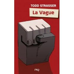La vague - Tod Strasser