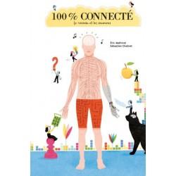 100% connecté (coll. je...