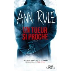 Un tueur si proche - Ann Rule