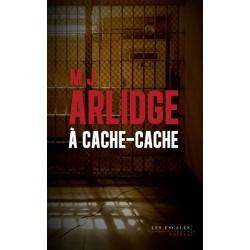 À cache-cache - M.J Arlidge