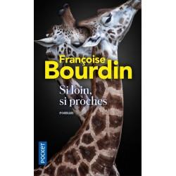 Si loin, si proches - Bourdin