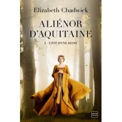 Aliénor d'Aquitaine, T1 :...