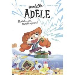 Mortelle Adèle  : Roman :...