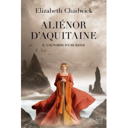 Aliénor d'Aquitaine, T2 :...