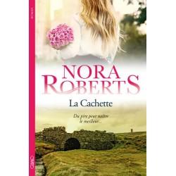 La Cachette - Nora Roberts