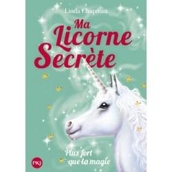 Ma licorne secrète - Tome 5...