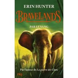 Bravelands - Tome 3 :...