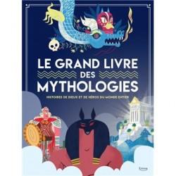 Le grand livre des mythologies