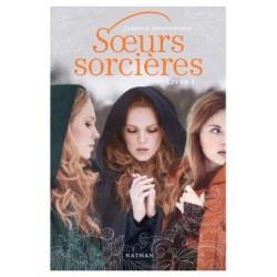 Sœurs sorcières: Livre 1