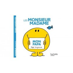 Monsieur Madame - : Mon papa