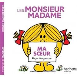 Monsieur Madame - : Ma soeur