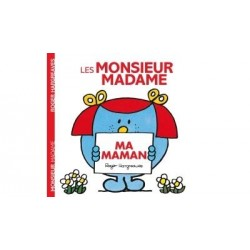 Monsieur Madame - : Ma maman