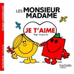 Monsieur Madame - : Je t'aime