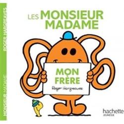 Monsieur Madame - : Mon frère