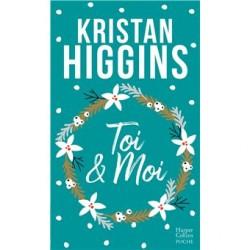 Toi et moi - Kristan HIGGINS