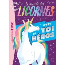 Le monde des licornes -...