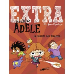 Tome 3 : Extra Mortelle...