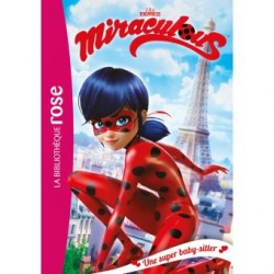 Miraculous - Tome 1 :...