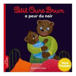 Petit Ours Brun a peur du noir