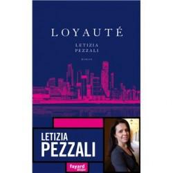 Loyauté - LETIZIA PEZZALI