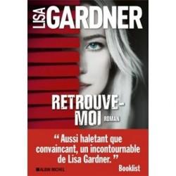 Retrouve-moi - Lisa GARDNER