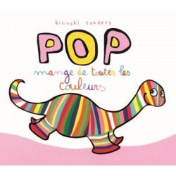Pop - : Pop mange de toutes...