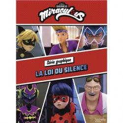 Miraculous - Tome 3 :...