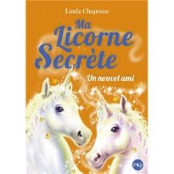Ma licorne secrète - Tome...
