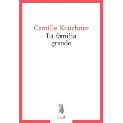 LA FAMILIA GRANDE - Camille...