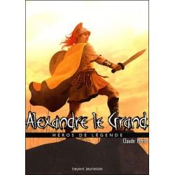 Alexandre le Grand - Claude...