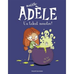 Mortelle Adèle - Un talent...