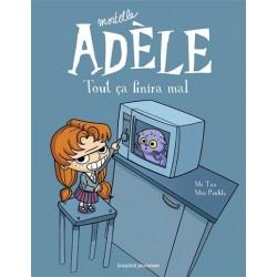 Mortelle Adèle - Tout ça...