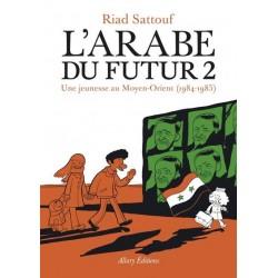 L'Arabe du futur - Tome 2 -...