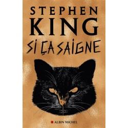 Si ça saigne - Stephen King