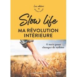 Slow life, ma révolution...
