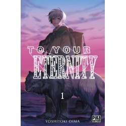 To Your Eternity - Tome 01...