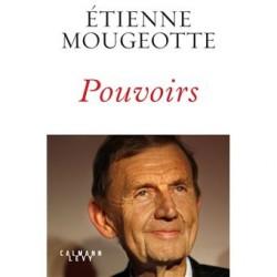 Pouvoirs Étienne Mougeotte