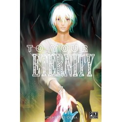 To Your Eternity - Tome 7 :...