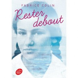 Rester debout- Fabrice Colin
