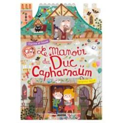 LE MANOIR DU DUC CAPHARNAUM...